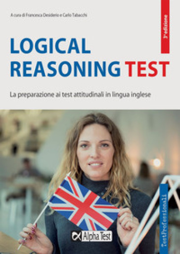 Logical reasoning test. La preparazione ai test attitudinali in lingua inglese - F. Desiderio  