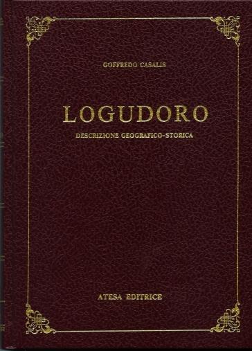 Logudoro. Descrizione geografico-storica (rist. anast. Torino) - Goffredo Casalis   Kritjur.org