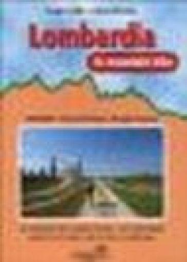 Lombardia in mountain bike. 2.Parco Del Ticino e Prealpi varesine. 35 itinerari tra Canton Ticino, Lago Maggiore, Varesotto, parco del Ticino e Lomellina - Sergio Grillo | Jonathanterrington.com