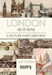 London as it Was - A Picture Postcard View