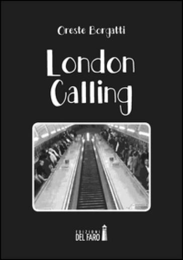 London calling - Oreste Borgatti |