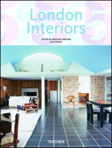 London interiors. Ediz. italiana, spagnola e portoghese - Jane Edwards |