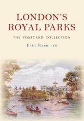 London s Royal Parks The Postcard Collection