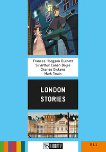 London stories. Con File audio per il download - Frances Eliza Hodgson Burnett |