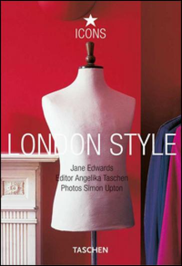 London style. Ediz. italiana, spagnola e portoghese - Angelika Taschen |