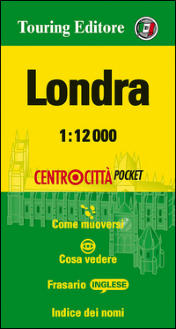 Londra 1:12.000. Ediz. multilingue