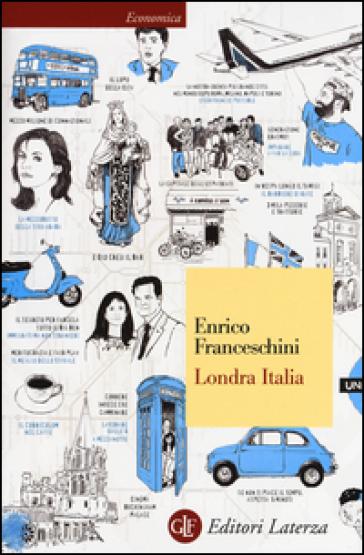 Londra Italia - Enrico Franceschini | Thecosgala.com