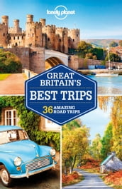 Lonely Planet Great Britain s Best Trips