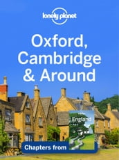 Lonely Planet Oxford, Cambridge & Around