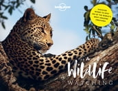 Lonely Planet s A-Z of Wildlife Watching