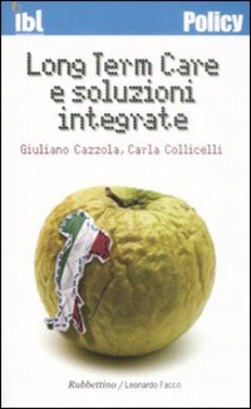 Long Term Care e soluzioni integrate - Giuliano Cazzola |