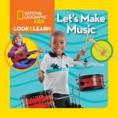 Look & Learn: Let s Make Music