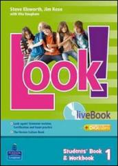 Look! Student s book-Workbook-Livebook-Look again-The Vernon culture book. Per la Scuola media. Con CD-ROM. Con espansione online. 3.