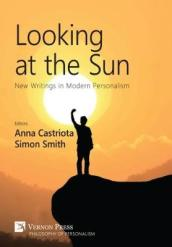 Looking at the Sun: New Writings in Modern Personalism