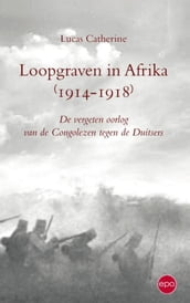 Loopgraven in Afrika (1914-1918)