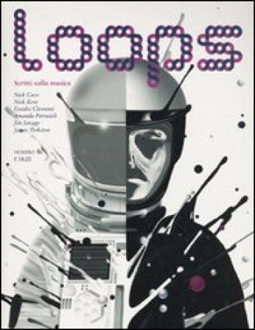 Loops. Scritti sulla musica. 1. - AA.VV. Artisti Vari | Rochesterscifianimecon.com