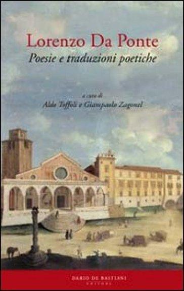 Lorenzo Da Ponte. Poesie e traduzioni poetiche - G. Zagonel   Kritjur.org