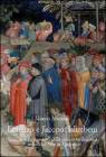 Lorenzo e Jacopo Salimbeni. Vicende e protagonisti della pittura tardogotica nelle Marche e in Umbria - Mauro Minardi   Rochesterscifianimecon.com