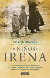 Los Ninos de Irena / Irena s Children: The Extraordinary Story of the Woman Who Saved 2.500 Children from the Warsaw Ghetto