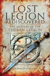 Lost Legion Rediscovered