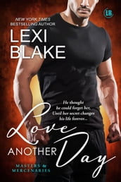 Love Another Day, Masters and Mercenaries, Book 14