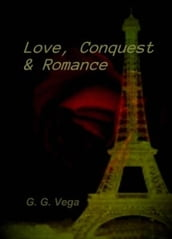 Love, Conquest and Romance