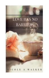 Love Has No Barriers