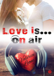Love Is... On Air