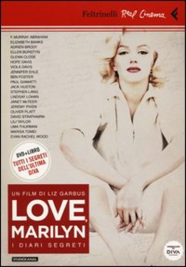 Love, Marilyn. I diari segreti. Con DVD - Liz Garbus | Rochesterscifianimecon.com