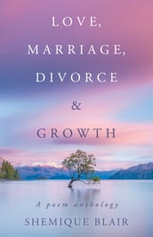Love, Marriage, Divorce & Growth
