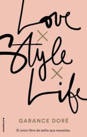 Love. Style. Life
