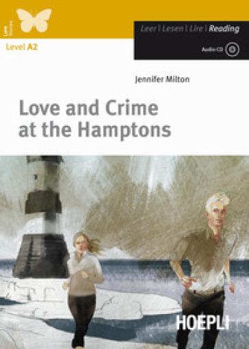 Love and Crime at the Hamptons. Con CD-Audio - Jennifer Milton | Jonathanterrington.com