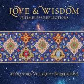 Love and Wisdom: 37 Timeless Reflections