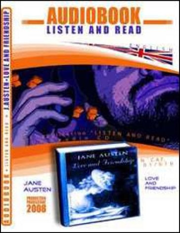 Love and friendship. Audiolibro. CD Audio. Con CD-ROM - Jane Austen | Ericsfund.org