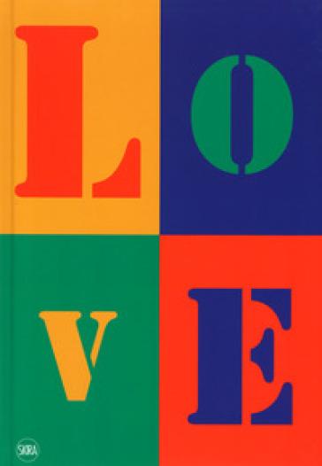 Love. L'arte contemporanea incontra l'amore. Ediz. a colori - D. Eccher |