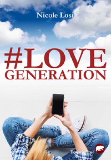 Love generation - Nicole Losi |