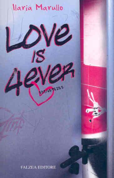 Love is 4 ever - Ilaria Marullo   Kritjur.org
