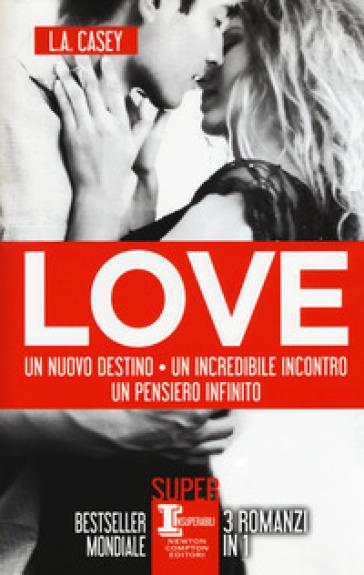 Love: Un nuovo destino-Un incredibile incontro-Un pensiero infinito