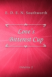 Love s Bitterest Cup
