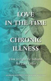 Love in the Time of Chronic Illness
