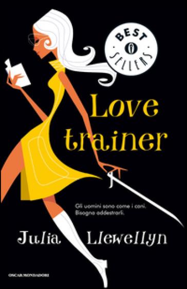 Love trainer - Julia Llewellyn  