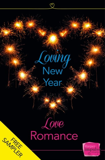 Loving New Year, Love Romance (A Free Sampler)