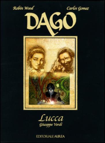 Lucca. Giuseppe Verdi. Dago - Robin Wood pdf epub