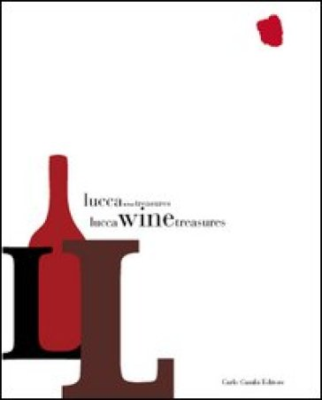 Lucca Wine Treasures. Ediz. italiana - L. H. Stork pdf epub