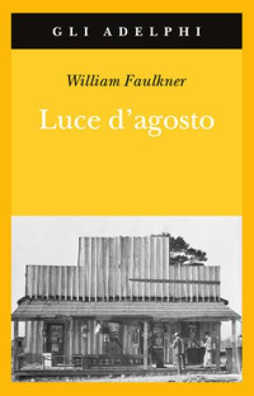 Luce d'agosto - William Faulkner pdf epub