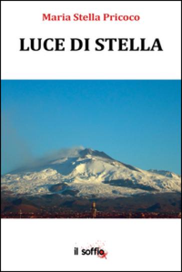 Luce di stella - M. Stella Pricoco   Kritjur.org