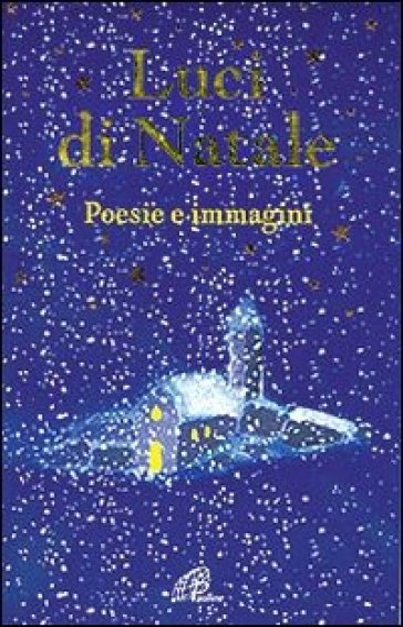 Luci di Natale. Poesie e immagini - Giuseppe Gamberini | Ericsfund.org