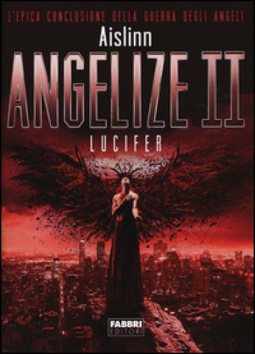 Lucifer. Angelize. 2. - Aislinn   Rochesterscifianimecon.com