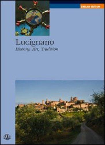 Lucignano. History, art, tradition - Chiara Spadini pdf epub