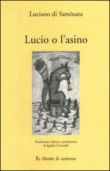 Lucio o l'asino - Luciano di Samosata |